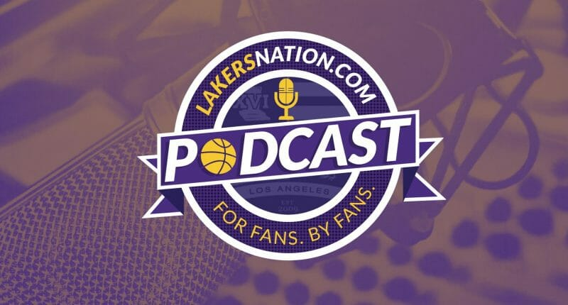 Lakers Nation Podcast: Episode 4