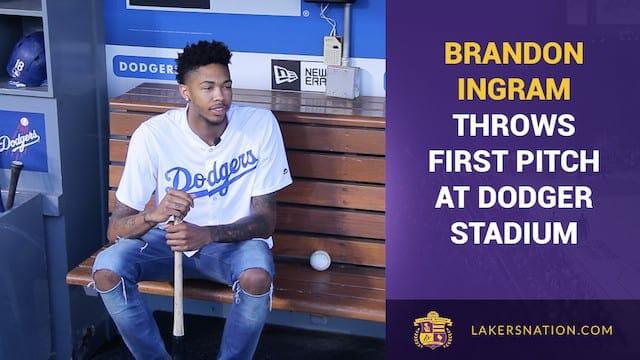 Video: Brandon Ingram Throws Out First Pitch At Dodger Stadium