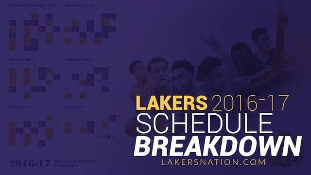 Video: Lakers 2016-2017 Season Schedule Breakdown